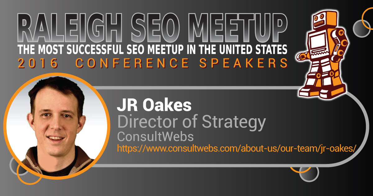 JR Oakes speaking at the Raleigh SEO Meetup Conference